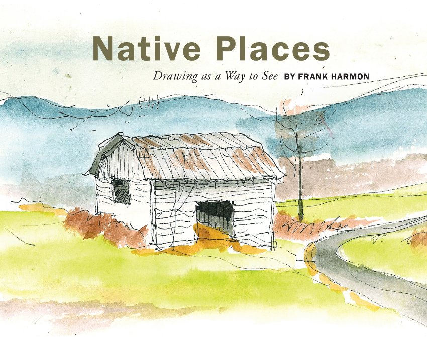 Frank Harmon Announces Highly Anticipated Book: Native Places